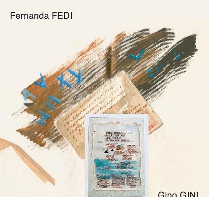 Exposition Gino GINI et Fernanda FEDI